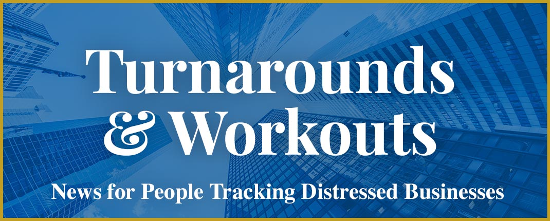 Turnarounds & Workouts -